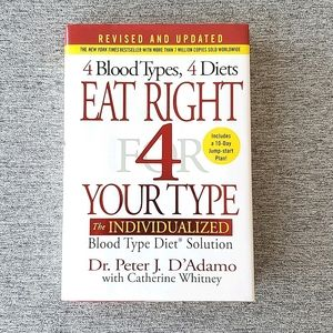 Eat Right 4 Your Type by Dr. J Peter D'Adamo